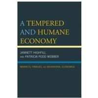 Tempered and Humane Economy (9780739194553)