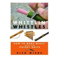 Whittlin' Whistles (9781610350495)